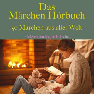 Hans Christian Andersen, Gebrüder Grimm: Das Märchen Hörbuch Teil 1