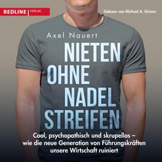 Axel Nauert, Cord Balthasar: Nieten ohne Nadelstreifen