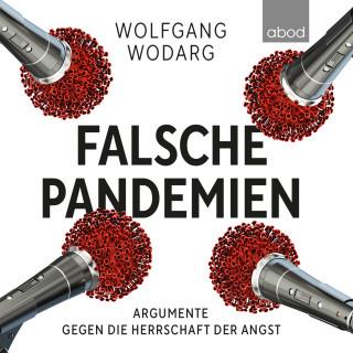 Wolfgang Wodarg: Falsche Pandemien