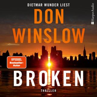 Don Winslow: Broken - Sechs Geschichten (ungekürzt)