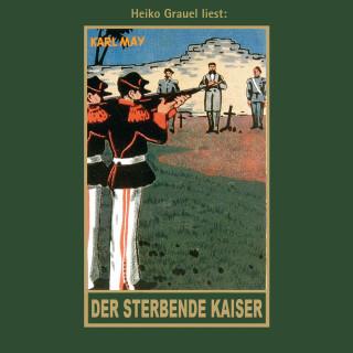 Karl May: Der sterbende Kaiser