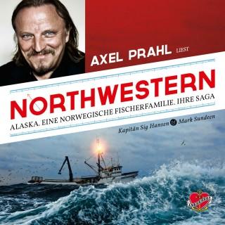 Sig Hansen, Mark Sundeen: Northwestern - Das Hörbuch