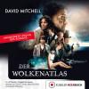 David Mitchell: Der Wolkenatlas
