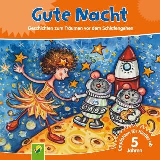 Annette Huber, Doris Jäckle, Sabine Streufert: Gute Nacht