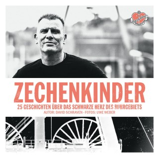 David Schraven, Uwe Weber: Zechenkinder - Das Hörbuch