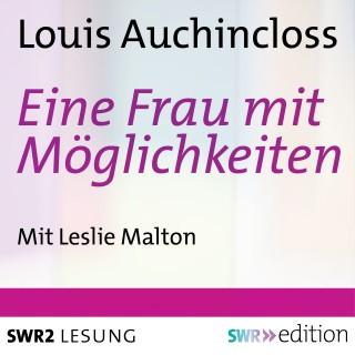 Louis Auchincloss: Eine Frau mit Möglichkeiten