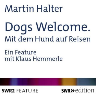 Martin Halter: Dogs Welcome
