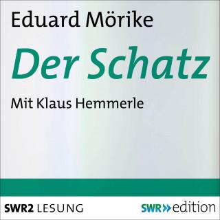 Eduard Mörike: Der Schatz