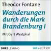Theodor Fontane: Wanderungen durch die Mark Brandenburg I