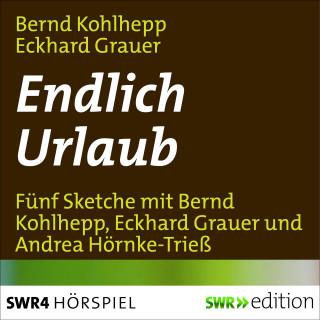 Eckhard Grauer, Bernd Kohlhepp: Endlich Urlaub