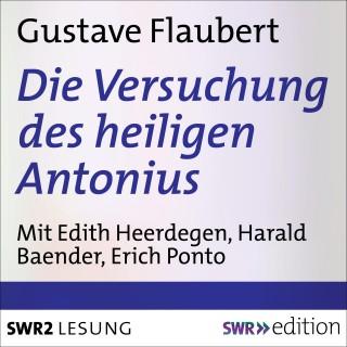 Gustave Flaubert: Die Versuchung des heiligen Antonius