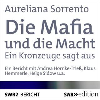 Aureliana Sorrento: Die Mafia und die Macht