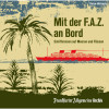 Mit der F.A.Z. an Bord