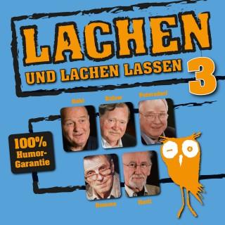 Hansgeorg Stengel, Edgar Külow, Jochen Petersdorf, Lothar Kusche, Ottokar Domma, Ernst Röhl: Lachen und lachen lassen 3
