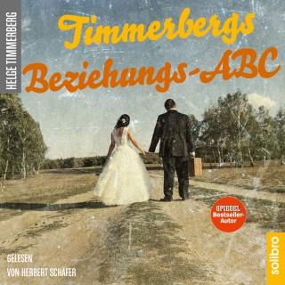 Helge Timmerberg: Timmerbergs Beziehungs-ABC