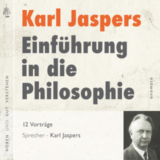 Karl Jaspers: Einführung in die Philosophie