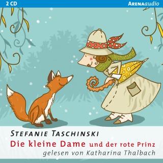 Stefanie Taschinski: Die kleine Dame und der rote Prinz