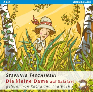 Stefanie Taschinski: Die kleine Dame auf Salafari