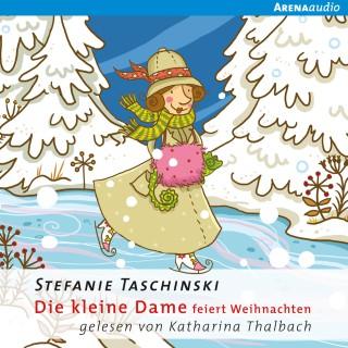 Stefanie Taschinski: Die kleine Dame feiert Weihnachten