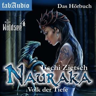 Uschi Zietsch: Die Chroniken von Waldsee 4: Nauraka - Volk der Tiefe