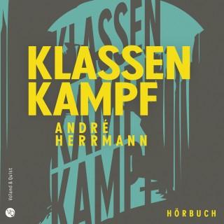 André Herrmann: Klassenkampf