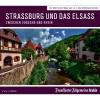 Frankfurter Allgemeine Archiv: Straßburg und das Elsass