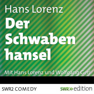 Hans Lorenz: Der Schwabenhansel