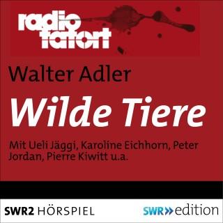 Walter Adler: Wilde Tiere