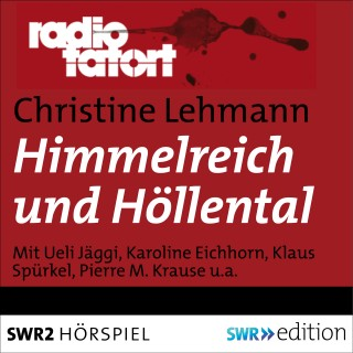 Christine Lehmann: Himmelreich und Höllental
