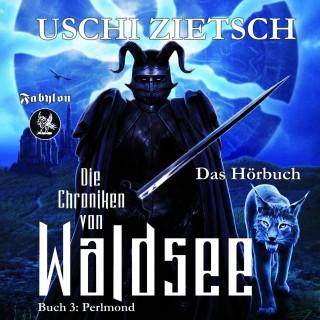 Uschi Zietsch: Die Chroniken von Waldsee 3: Perlmond