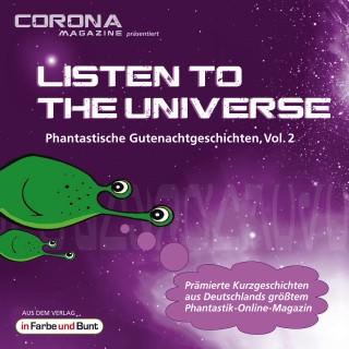 Karina Cajo, Andreas Flögel, Frank Hebben, Atir Kerroum, Uwe Sauerbrei, Andrea Tillmanns: Listen to the Universe - Phantastische Gutenachtgeschichten, Vol. 2