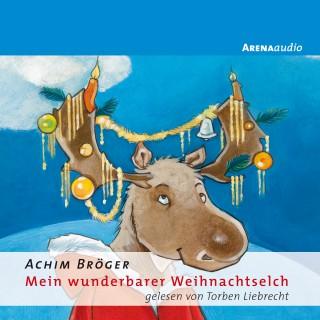 Achim Bröger: Mein wunderbarer Weihnachtselch