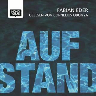 Fabian Eder: Aufstand