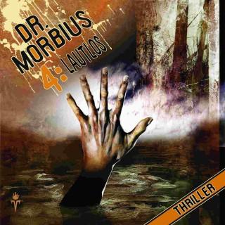 Markus Auge: Dr. Morbius 4: Lautlos
