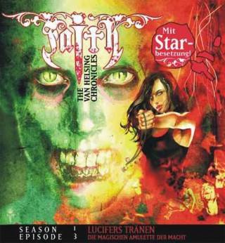 Simeon Hrissomallis: FAITH VAN HELSING 3: Lucifers Tränen - Die magischen Amulette der Macht