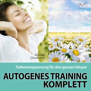 Franziska Diesmann, Torsten Abrolat: Autogenes Training Komplett - Tiefenentspannung für den ganzen Körper