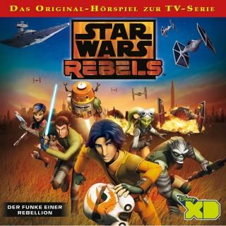Gabriele Bingenheimer: Star Wars Rebels - Der Funke einer Rebellion