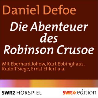 Daniel Defoe: Die Abenteuer des Robinson Crusoe