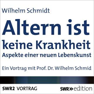 Wilhelm Schmid: Altern ist keine Krankheit