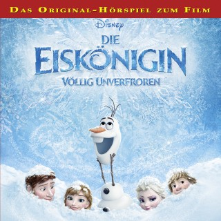 Gabriele Bingenheimer, Marian Szymczyk: Disney - Die Eiskönigin - Völlig unverfroren