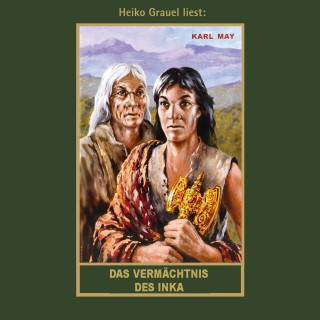 Karl May: Das Vermächtnis des Inka