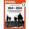 DER SPIEGEL: Die unheimliche Aktualität des Ersten Weltkriegs