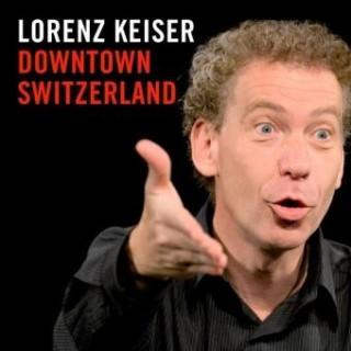 Lorenz Keiser: Downtown Switzerland