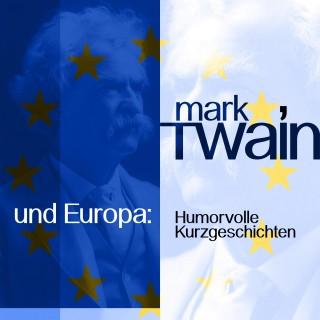 Mark Twain: Mark Twain und Europa