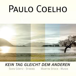 Paulo Coelho: Paulo Coelho - Kein Tag gleicht dem anderen