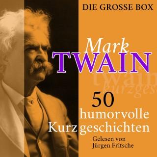 Mark Twain: Mark Twain: 50 humorvolle Kurzgeschichten