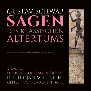 Gustav Schwab: Die Sagen des klassischen Altertums