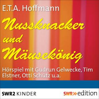 E.T.A. Hoffmann: Nussknacker und Mäusekönig