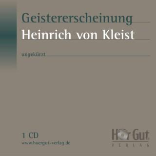 Heinrich von Kleist: Geistererscheinung - kostenlos