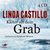 Linda Castillo: Kälter als dein Grab